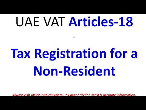 UAE   VAT Articles 18 Tax Registration for a Non Resident