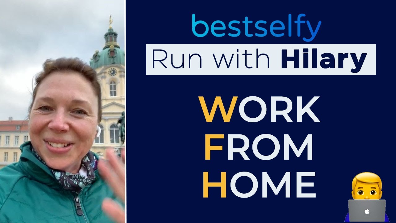 Run with Hilary (Episode #4):     Work From Home