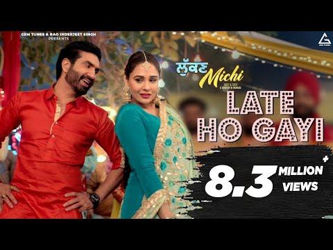 late-ho-gayi-|-preet-harpal,-mandy-takhar,-gurlez-akhtar-|-lukan-michi-|-new-punjabi-movie-song-2019