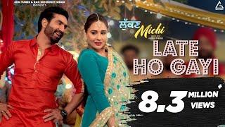 Late Ho Gayi | Preet Harpal, Mandy Takhar, Gurlez Akhtar | Lukan Michi | New Punjabi Movie Song 2019
