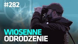 Darz Bór odc 282 - Wiosenne odrodzenie i targi w Sosnowcu