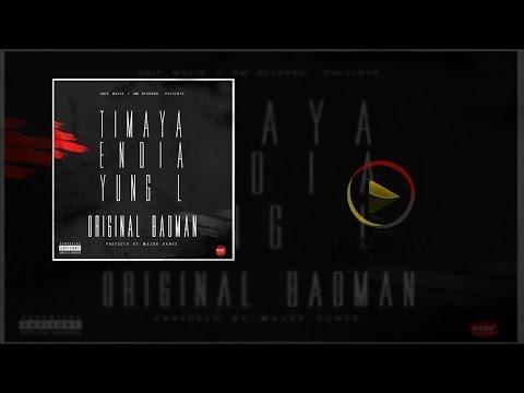 Timaya x Endia x Yung L - Original Badman