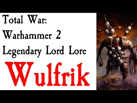 Wulfrik the Wanderer Lore Total War: Warhammer*