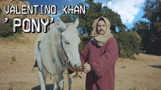 Valentino Khan - Pony