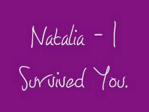 Natalia - I Survived You.