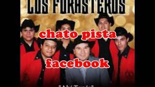 UNA Y MIL VECES karaoke LOS FORASTEROS chato pista