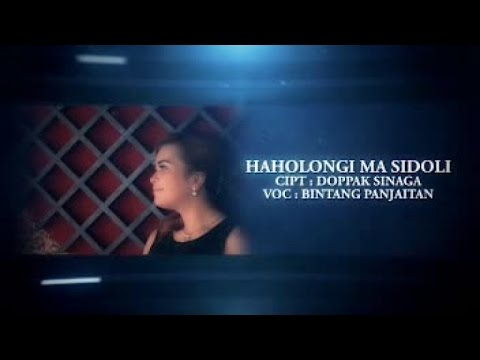 BINTANG LAROSA PANJAITAN - HAHOLONGI MA SIDOLI