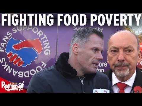 Jamie Carragher & LFC Help to Fight Food Poverty in Liverpool