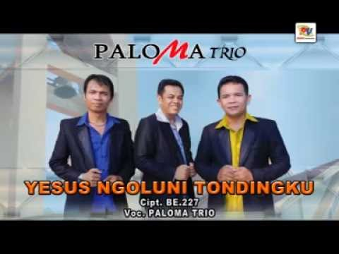 YESUS NGOLUNI TONDINGKU-PALOMA TRIO