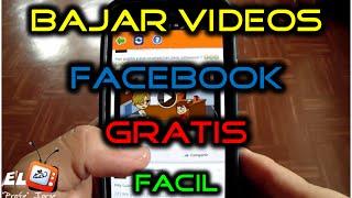 Como Bajar o DESCARGAR Videos de Facebook al CELULAR | Android | FACIL | 2019 | La mejor Aplicacion