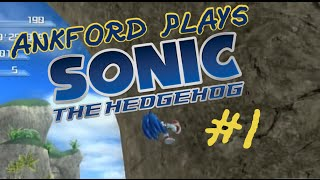 Ankford Plays | Sonic The Hedgehog 2006 | Part 1: REQUIRED TO MOVE AT RAPID MOMENTUM
