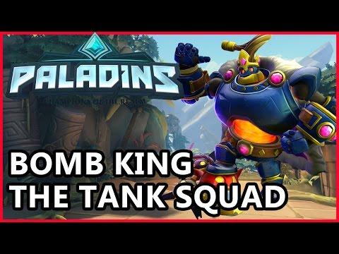 Paladins Bomb King Gameplay - The Tank Squad - Paladins Gameplay Bomb King Guide
