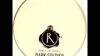 Roland Appel - Dark Soldier