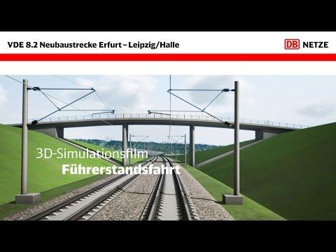 VDE 8: 3D-Simulation Führerstandsfahrt von Erfurt nach Leipzig