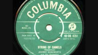 Johnny Dankworth & His Orchestra - String Of Camels