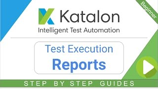 Test Execution REPORTS