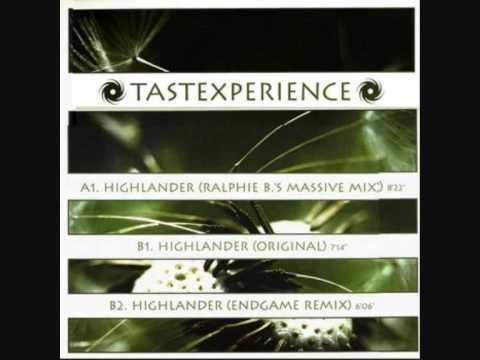 Tastexperience - Highlander (Ralphie b remix)