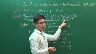 Đề thi THPTQG 2016 - Thầy Nguyễn Thanh Tùng - Giải đề môn Toán (P1)