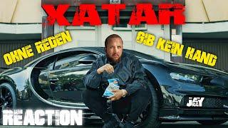 """XATAR """"OHNE REDEN/ GIB KEIN HAND"""" I REACTION"""