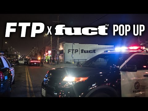 FTP x Fuct POP UP GOT SHUT DOWN BY THE POLICE
