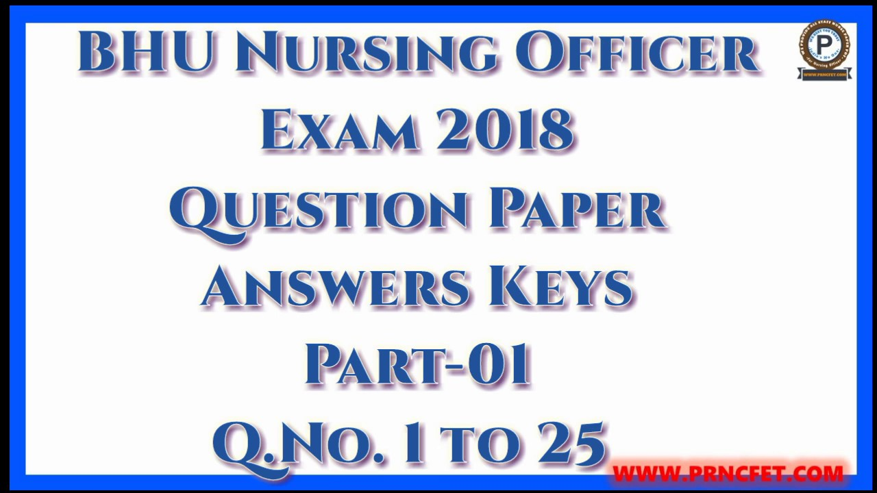 BHU Nursing Officer Exam 2018 Question Paper with Answers