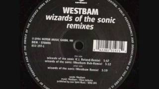 Westbam - Wizards of the Sonic (Westbam Remix)