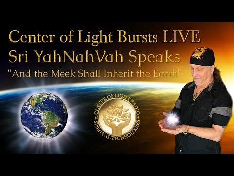 "Center of Light Bursts LIVE: ""And the Meek Shall Inherit the Earth"""