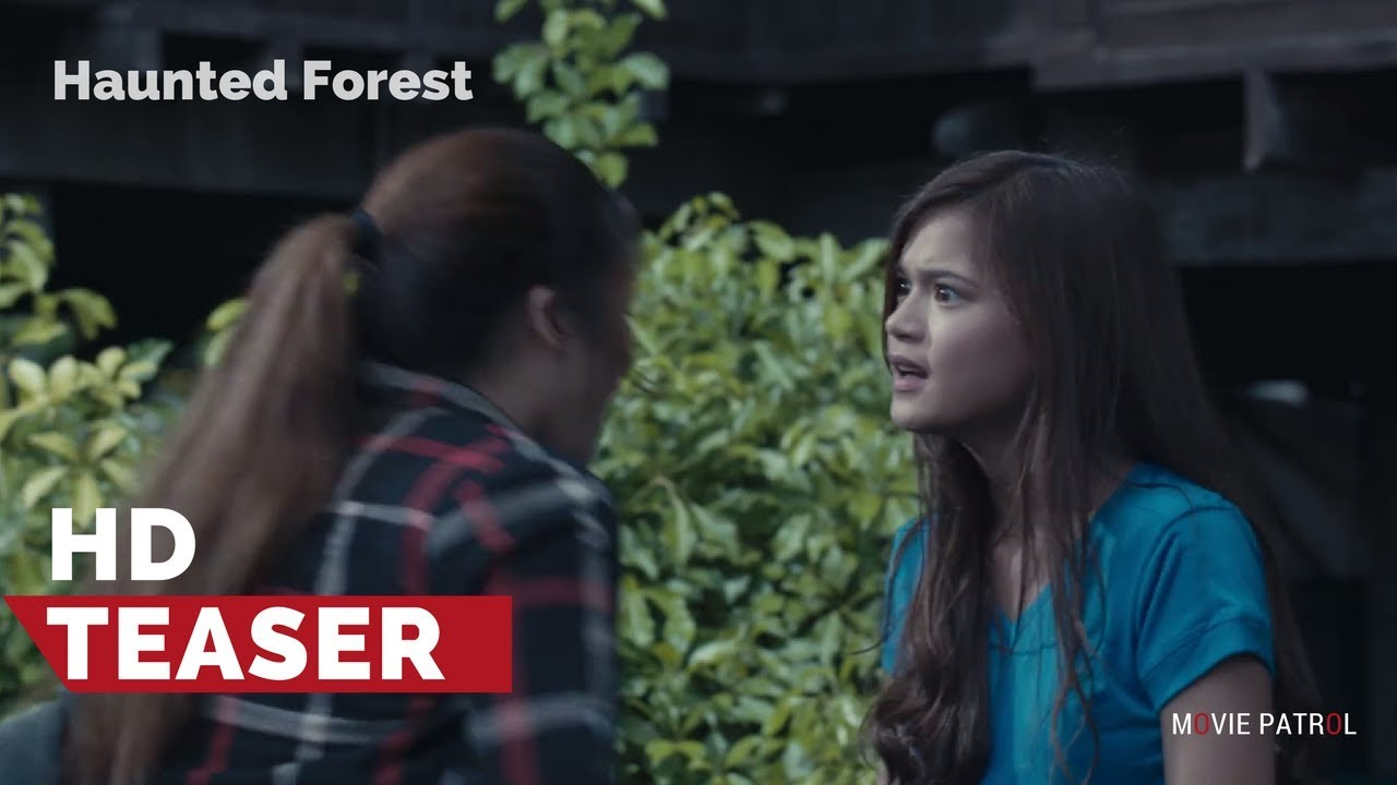 Haunted Forest Official Teaser (2017) | Maris Racal, Jane