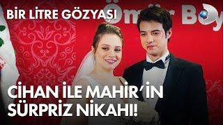 Cihan ile Mahir'den sürpriz nikah! - Bir Litre Gözyaşı 6. Bölüm