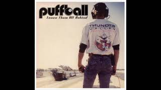 Puffball - Leave Them All Behind (Full Album)