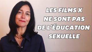 Les films X ne sont pas une forme d'éducation