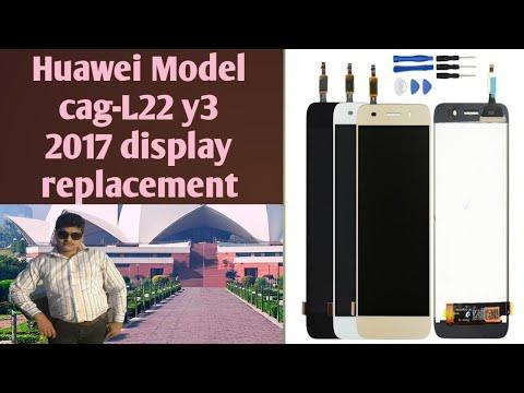 Huawei Model cag-L22 y3 2017 display replacement Hindi and Urdu