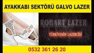 GALVO LAZER AYAKKABI DERİ KESİM  0532 3612620