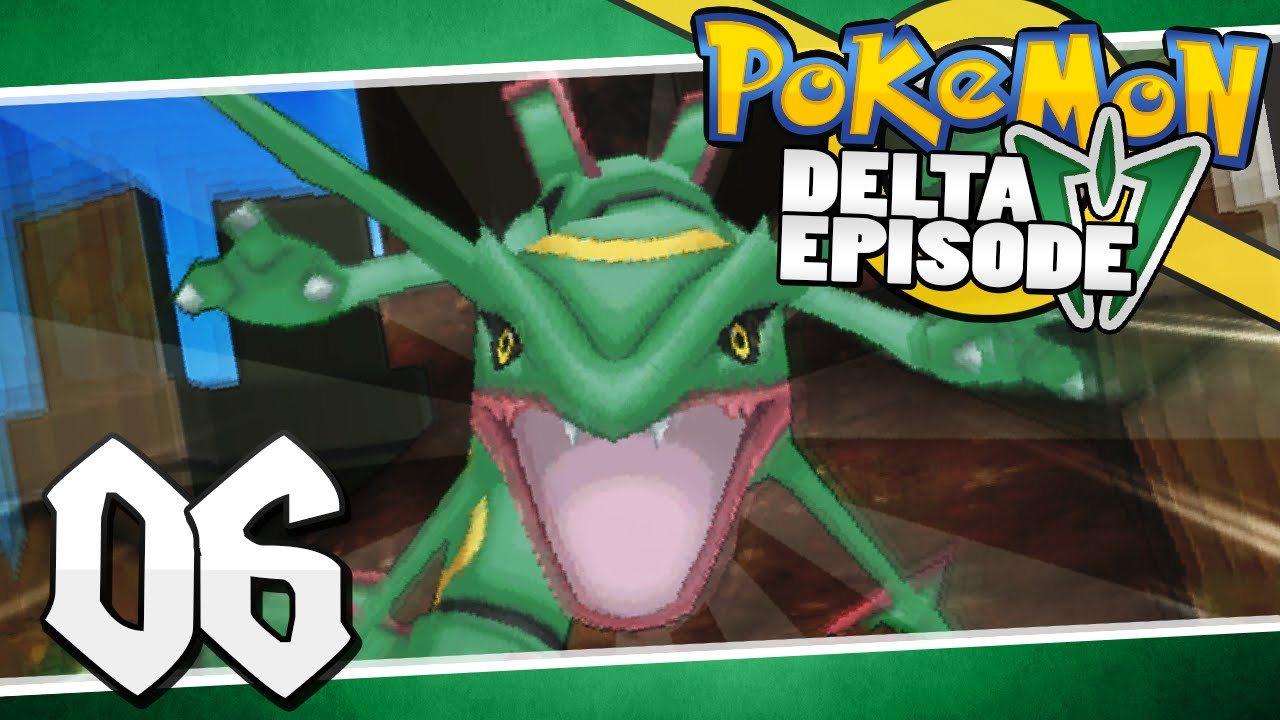 Pok 233 Mon Delta Episode Part 6 Legendary Rayquaza