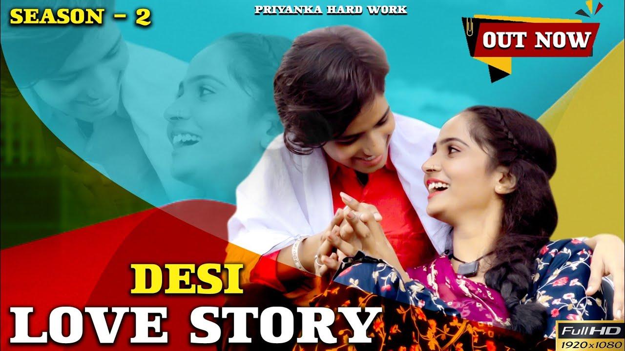    Desi Love Story Season 2    Episode 1    Priyanka hard work new video
