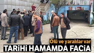 Bursa'da Hamam Faciası!