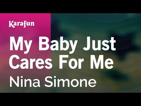 Karaoke My Baby Just Cares For Me - Nina Simone *