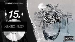 Essemm - Ne nézz vissza (Official, Kapufornia Album)