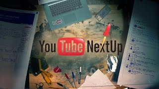 Hey What's up Guys? - YOUTUBE NEXTUP 2016