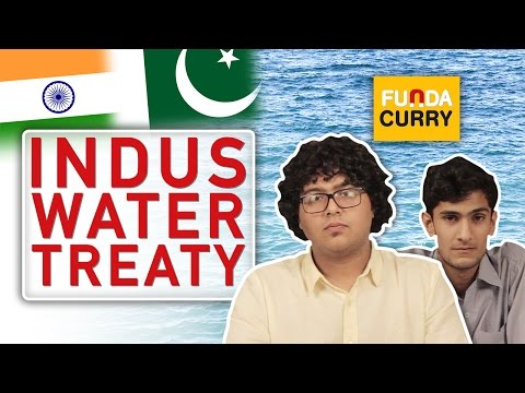 Funda Curry | Indus Water Treaty - Will India block Pakistan's water?