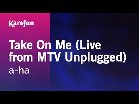 Karaoke Take On Me (Live from MTV Unplugged) - a-ha *