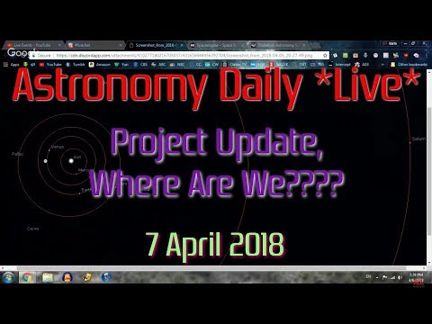 Astronomy Daily *Live* 180407