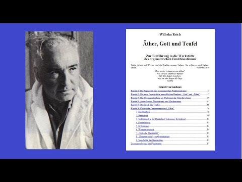 Wilhelm Reich:  Äther, Gott und Teufel (1)