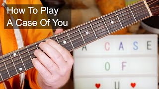 'A Case Of You' Joni Mitchell Acoustic Guitar Lesson
