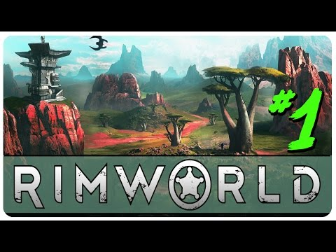 RimWorld Alpha 14 Gameplay ►Woody's Gang◄ Let's Play RimWorld Alpha 14 Part 1