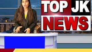 17-12-2018 JAMMU & KASHMIR TOP NEWS OF THE DAY // JK KHABAR NOW//