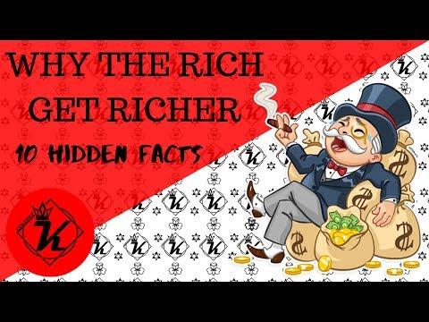 why the rich get richer - 10 hidden facts