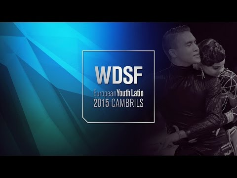 2015 European Youth Latin | The Final Reel | DanceSport Total