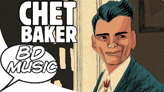 BD Music Presents Chet Baker (My Funny Valentine, Lady Be Good & more songs)