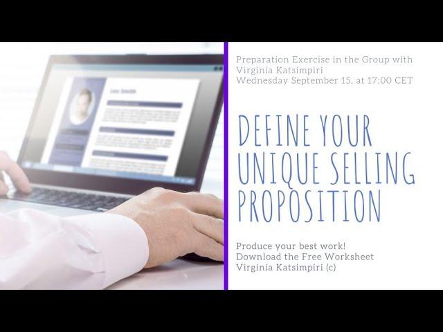 3rd Preparation Exercise: Define Your Unique Selling Proposition